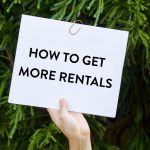 What Can You Do To Get More Rentals?
